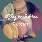 #BlogYorkshire Blogger Event