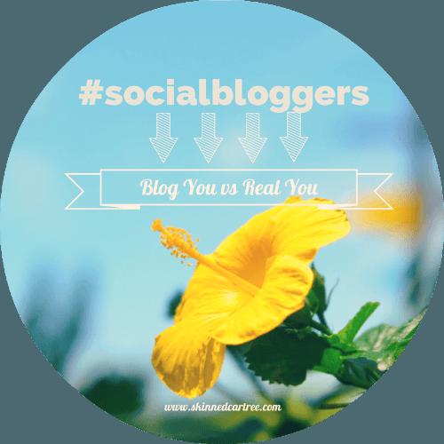#socialbloggers 22 – Blog You vs Real You