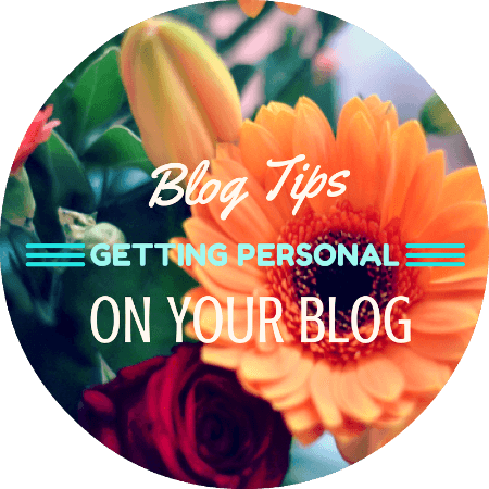 Getting Personal // Blog Post Ideas