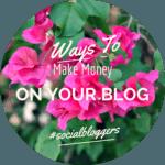 #socialbloggers 28 – Making money on your blog.