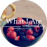 What I Ate Wednesday // 2
