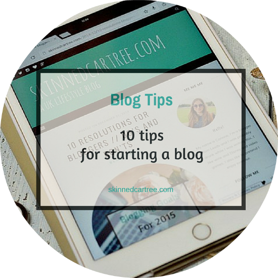top 10 tips for starting a blog
