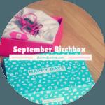 September Birch Box // Happy Days