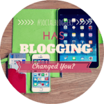 #socialbloggers 30 // How Has Blogging Changed You