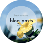 #socialbloggers 29 How to Write Blog Posts