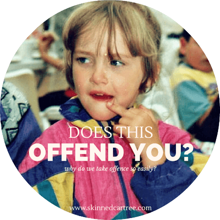 Why are we so easily offended?