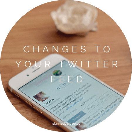 CHANGES TOYOUR TWITTERFEED