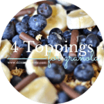 4 Tasty Granola Toppings you Must Try!