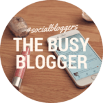 #socialbloggers 38 // The Busy Blogger