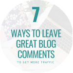 7 ways to leave great blog comments