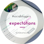 #socialbloggers 50 // Blogging Expectations