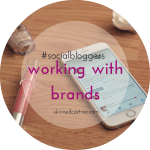 #socialbloggers 51 // Working with Brands