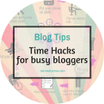 8 handy time hacks for bloggers