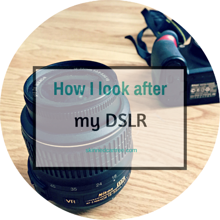 how to look after your dslr