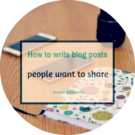 How to write blog posts that people want to share.