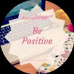 #socialbloggers 59 // Positivity