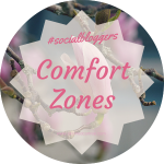 #socialbloggers 61 // Stepping out of your comfort zone