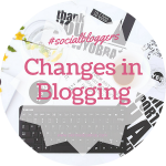 #socialbloggers 66 // How Blogging Has Changed