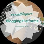 #socialbloggers 76 // Blog Platforms