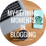 My Defining Moments in Blogging // #BloggersBlogAwards
