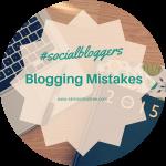 #socialbloggers 70 // Blogging Mistakes
