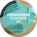 #socialbloggers 75 // The Bloggers Tag