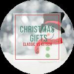 Christmas Gifting // Novelty vs Classic