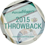 #socialbloggers 83 // 2015 Throwback
