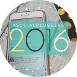 #socialbloggers 87 // Bloggers Goals for 2016