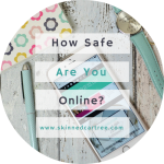 How Safe Are You Online? // My Bad Experiences