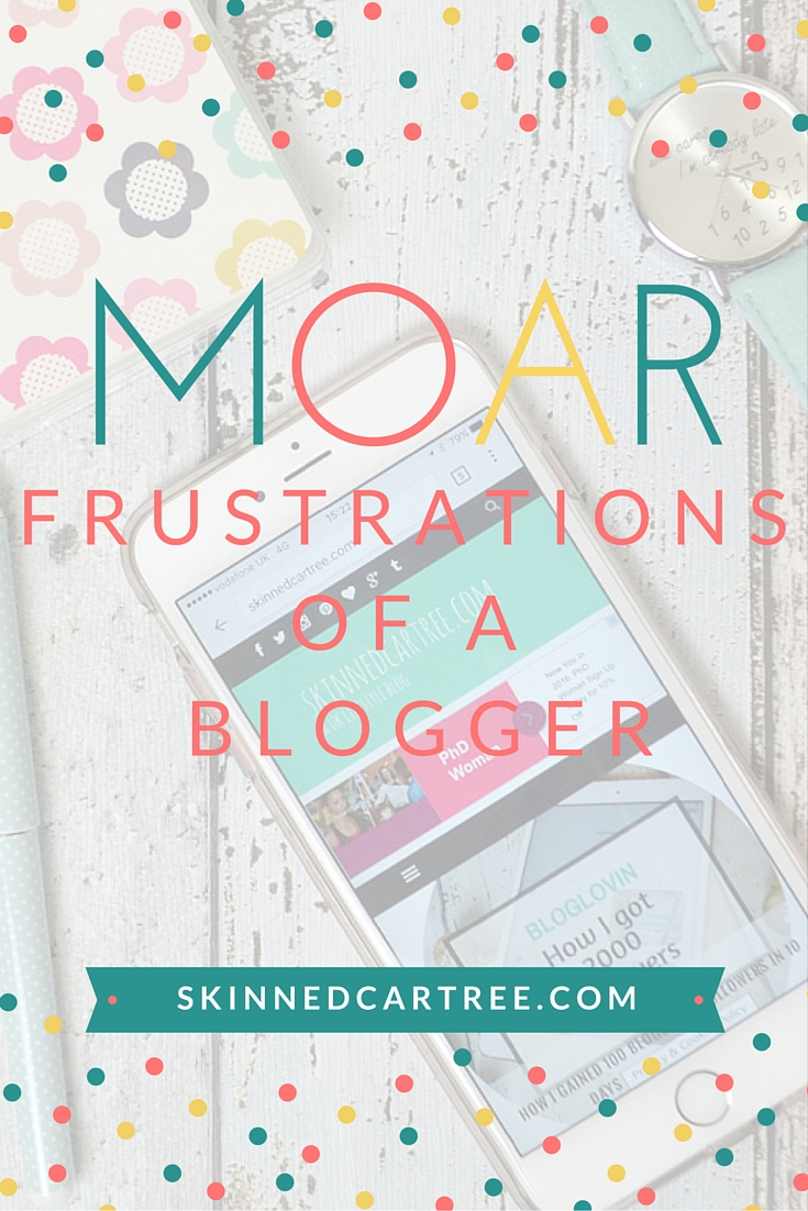 frustrations of a blogger