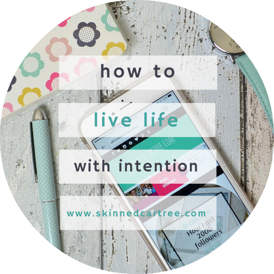 how to live life with intention