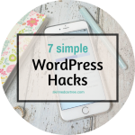 7 WordPress Hacks To Keep You In The Writing Groove
