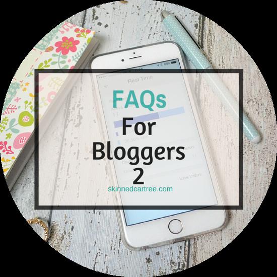 FAQs for blogger Part 2