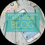 #socialbloggers 108 // Just Your Blog