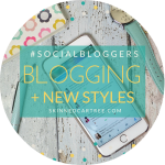 #socialbloggers 106 // Blogging and new styles