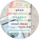 GET YOUR OWN IDEAS – when bloggers nick your ideas