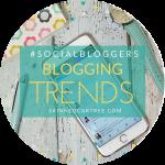 #socialbloggers 110 // Blogging Trends