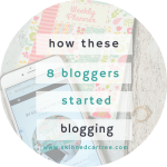 How these 8 bloggers got into blogging.