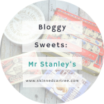 The bloggiest sweets around // Mr Stanley's