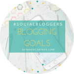 #socialbloggers 114 // Getting back on track with goals