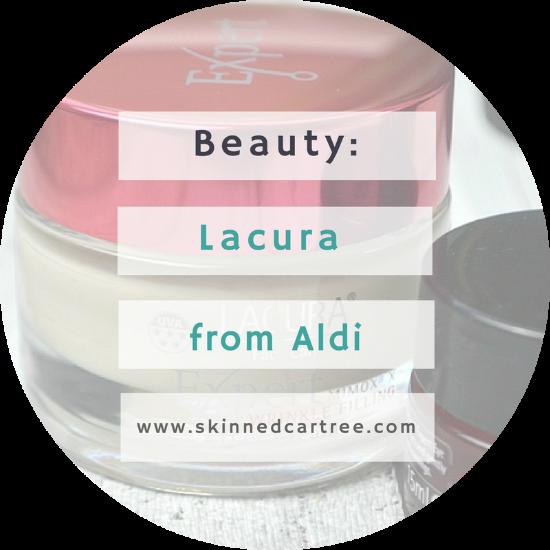 Budget Beauty – Lacura from Aldi