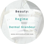 Reverse the age of your skin with Regime Dermal Grandeur