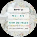 DorkFace Art ON MY WALL
