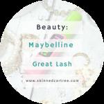 Maybelline Great Lash Mascara of WINNING