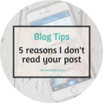 5 reasons I don't read your blog post