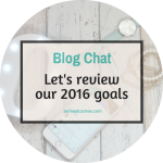 It's time to review our 2016 blog goals!