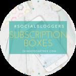 #socialbloggers 122 // Subscription boxes