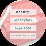 Glossybox September 2016