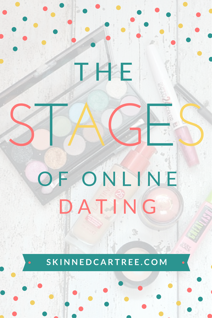 The Stages Of Online Dating